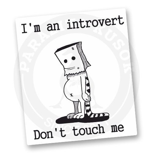 Стикер Не трогайте инровертов<br>